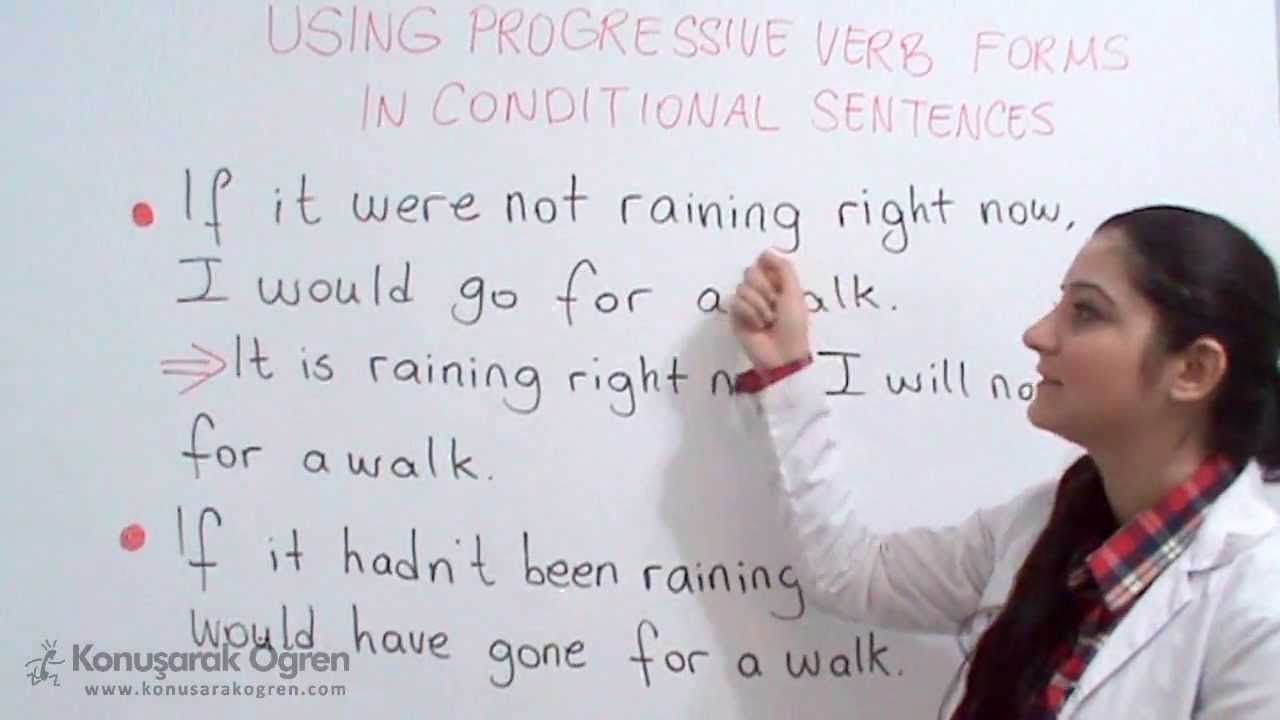 Book 2 Chapter 20 5 Using Progressive Verb Forms In Conditional Sentences