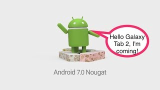 How to install Android 7.1.2 on your Galaxy Tab 2 10.1 GT-P5110