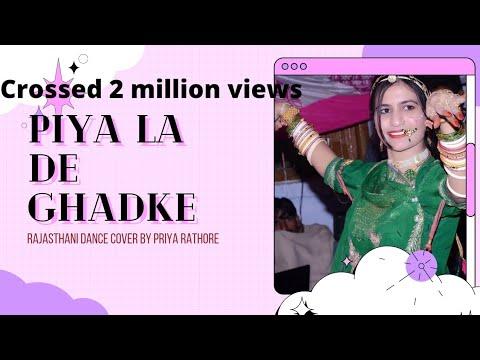 Piya la de Ghadake... Rajasthani version