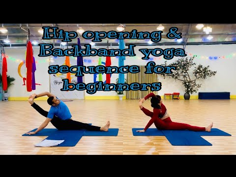 hip opening  backbend yoga sequence for beginners