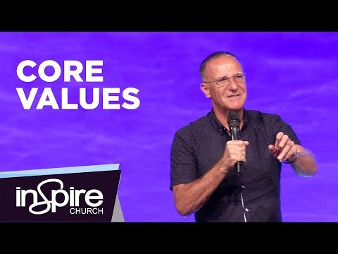 Core Values | Pastor John McMartin