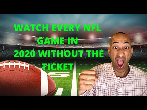 HOW TO WATCH EVERY LIVE NFL GAME IN 2020 WITHOUT THE TICKET - SEASONS4U