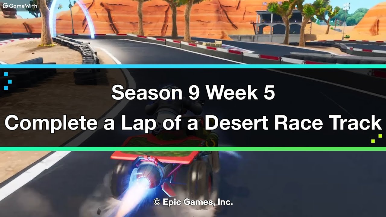 Fortnite | Complete a Lap of a Desert Race Track (Week 5) - Location