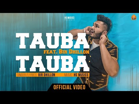 tauba-tauba-|-bir-dhillon-|-hs-musics-|-(official-video)-|-latest-punjabi-songs-2019