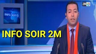 ???? Info Soir 2m Maroc aujourd'hui du MARDI 26 NOVEMBRE 2019  - MAROC