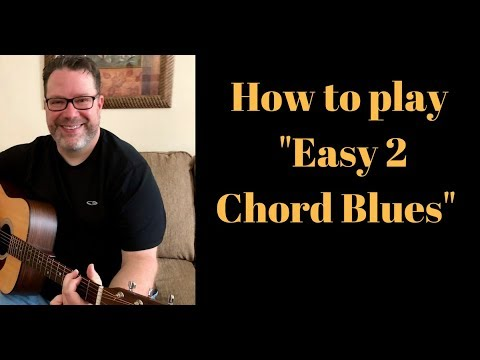 Easy 2 chord blues song lesson - beginner guitar lesson (2018) - YouTube