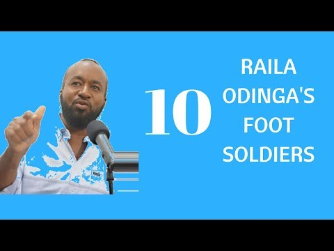 RAILA TOP 10 foot soldiers