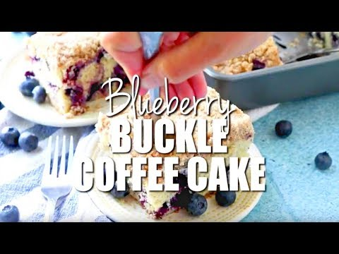 How to make: Blueberry Buckle Coffee Cake