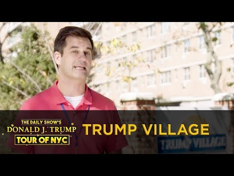The Daily Show's Donald J. Trump Tour of NYC – Trump Village