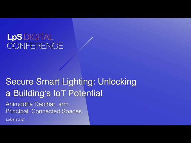 Sponsored. Secure Smart Lighting  Unlocking a Building's IoT Potential.