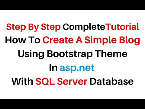 How To Create A Blog Website In Asp.net With C# 4.6.1 SQL Server