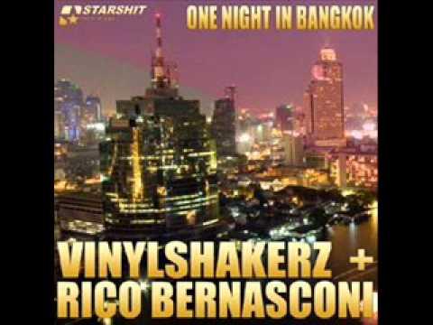 Rico bernasconi vs Vynilshakerz-One night in bangkok