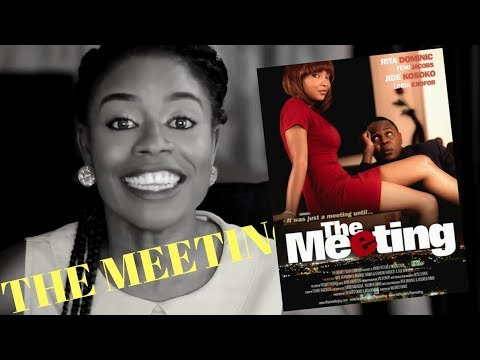"""Download #FastFridaywithAdenike """"The Meeting"""" Nigerian Movie featuring Rita Dominic"""