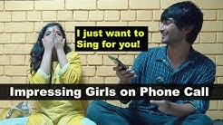 Impressing Girls on Phone Call