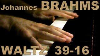 Johannes BRAHMS: Op. 39, No. 16 (Waltz)