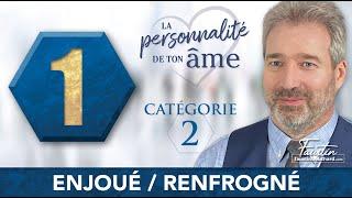 2-1 Enjoué-Renfrogné