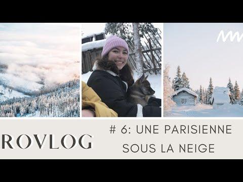 UNE PARISIENNE SOUS LA NEIGE L Rovlog #6