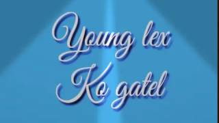 lirick lagu young lex kok gatel