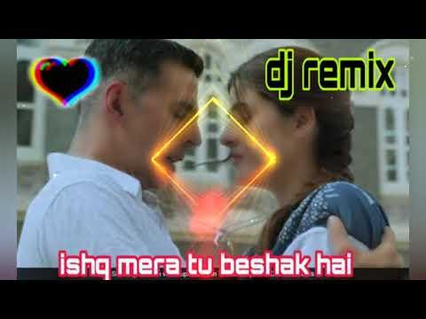 Remix Ishq Mera Tu Beshak Hai Tik Tok Viral Video Song Mai Tera Ban Jaunga Dj Remix Song Youtube