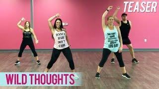 DJ Khaled - Wild Thoughts ft. Rihanna, Byson Tiller [TEASER] (Dance Fitness with Jessica)