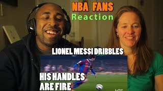 "NBA Fans Reacts To 20 ""LIONEL MESSI DRIBBLES THAT SHOCKED THE WORLD"""