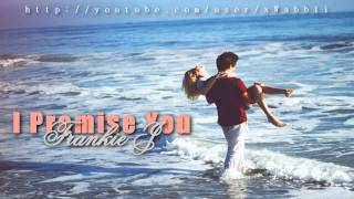Download Mp3 Frankie J - I Promise You♥  With Lyrics + Dl