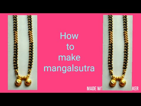 How to make mangalsutra