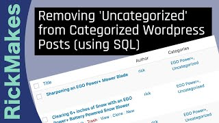 Removing & 39 Uncategorized& 39 from Categorized Wordpress Posts using SQL