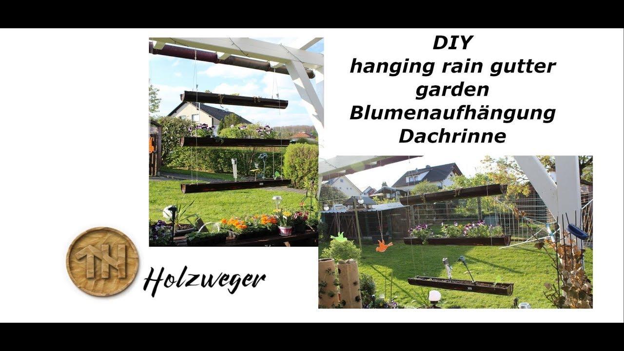 Hanging Rain Gutter Garden   Blumenaufhänger Dachrinne   DIY   Holzweger