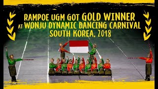 Rampoe UGM got GOLD WINNER - Wonju Dynamic Dancing Carnival 2018, South Korea