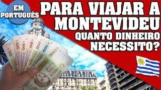 QUANTO DINHEIRO LEVAR POR DIA E POR PESSOA NAS TUAS FERIAS A MONTEVIDÉU. #URUGUAI #MONTEVIDEO