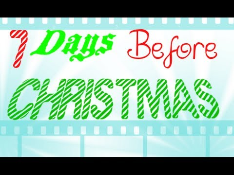 7 days before christmas