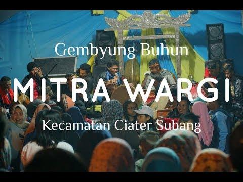 Mitra Wargi - Gembyung Buhun Ciater Subang