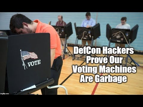 WATCH: Hackers At Defcon Prove Our Voting Machines Are Pieces Of Trash