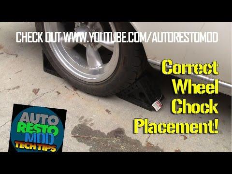 Correct Placement of Wheel Chocks Autorestomod 3 2 17 YT