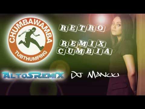 Chumbawamba - Tubthumping |Dj Manuu| [Cumbia Noviembre 2015] ALTOSREMIX URU