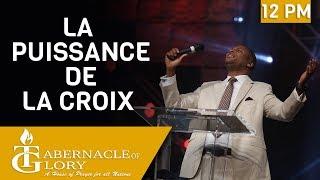 Pasteur Gregory Toussaint | Service de Pâques | La Puissance de la Croix | 12 PM