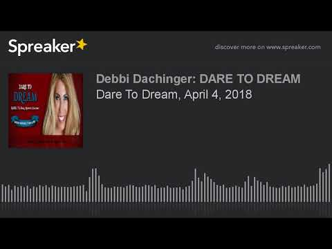 TODD NELSON, D.Sc: End chronic health issues, Get Healthy Now! Dare To Dream/Deb Dachinger