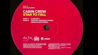 Cabin Crew - Star To Fall (Uniting Nations Remix)