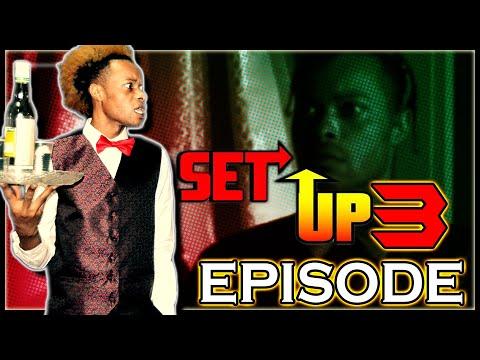 Shebada At His Finest ~ Set Up Episode 3