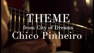 Chico Pinheiro LIVE in the Studio • THEME  • From City of Dreams