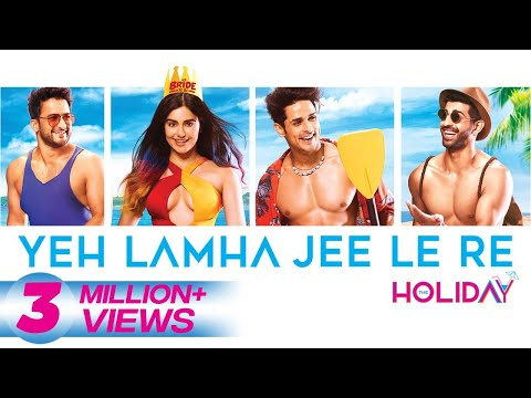 Yeh Lamha Jee Le Re | The Holiday Song | Rabbit Sack C | Adah| Priyank| Aashim| Sarah| Veer