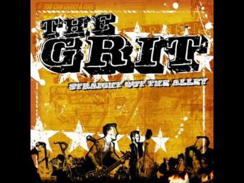 The Grit - Drink Till You Drop