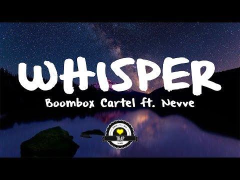 Boombox Cartel & Nevve - Whisper (Maazel Remix)