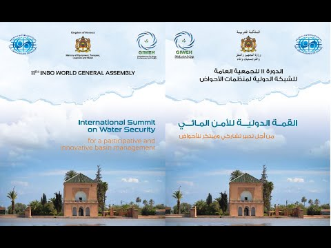 International Summit On Water Security  - Marrakesh, Morocco