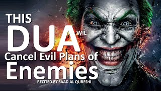 This Dua Will Caฑcel Evil Plans Of Your Enemies - Dua Against Evil Plans And Take Revenge From Enemy