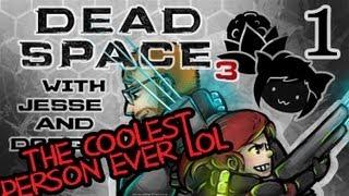 DEAD SPACE 3 [Dodger's View] w/ Jesse Part 1