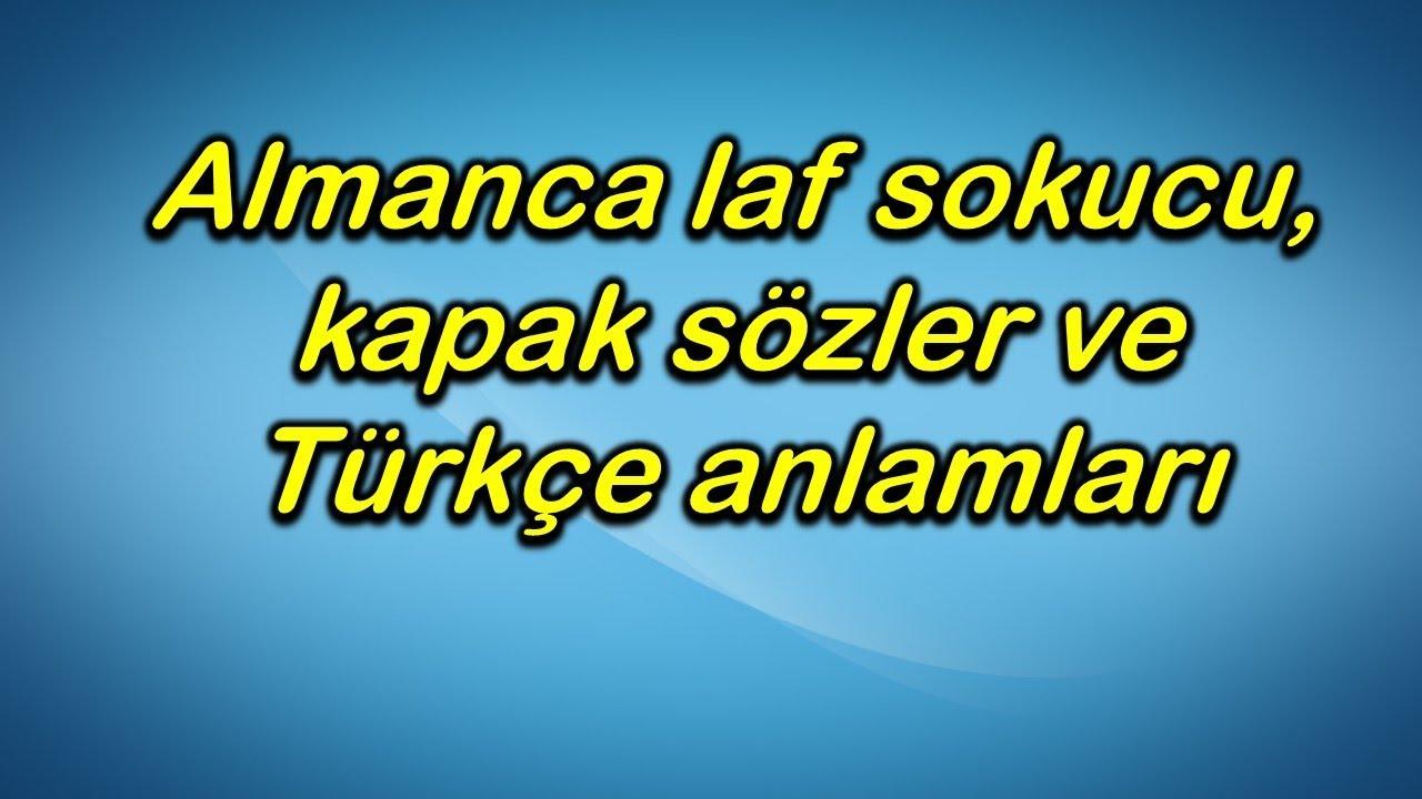 Almanca Laf Sokucu Kapak Sözler Ve Türkçe Anlamları Youtube