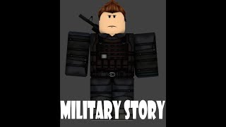 Roblox - Military Story