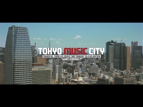 Tokyo Music City [Japanese Subtitle in CC]
